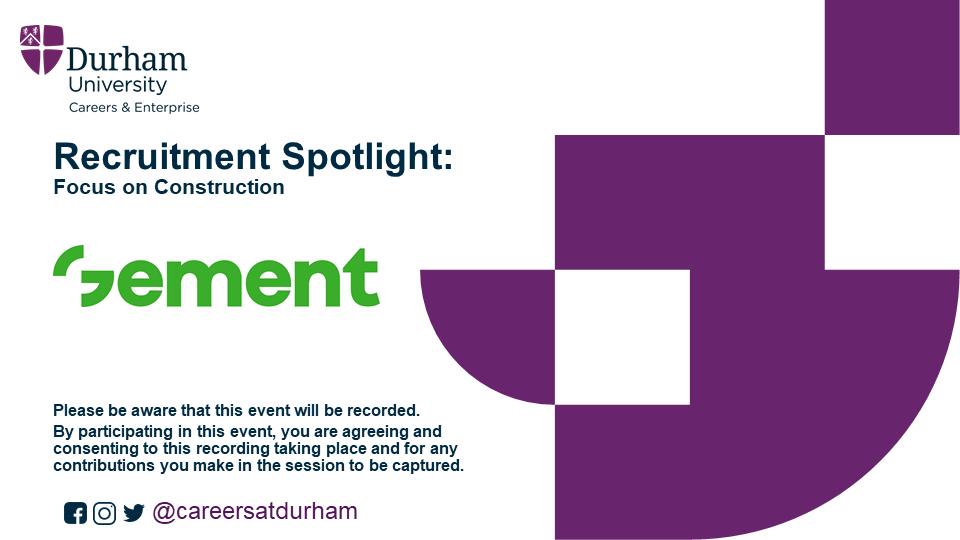 Durham University x Gement: RecruitmentSpotlight: Focus on Construction